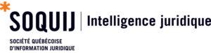 SOQUIJ | Éditeur juridique spécialisé en jurisprudence des tribunaux judiciaires et administratifs du Québec