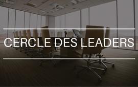 Cercle des leaders - SUR INVITATION SEULEMENT