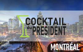 Cocktail du président à Montréal