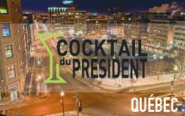 Cocktail du président à Québec