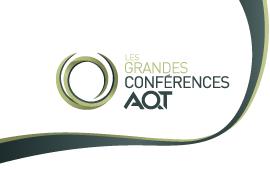 Grande conférence AQT - Mise à jour économique